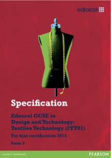 Edexcel GCSE D&T - Textiles Technology 2012 specification