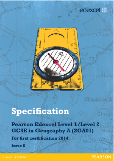 Edexcel GCSE Geography A 2012 specification