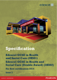 Edexcel GCSE Health and Social Care 2012 specification