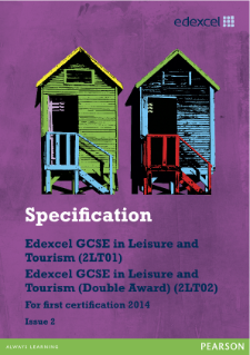 Edexcel GCSE Leisure and Tourism 2012 specification