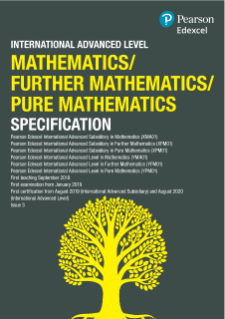 Pearson Edexcel International A Level Maths Specification