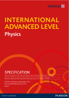 Edexcel International Advanced Level Physics Pearson Qualifications