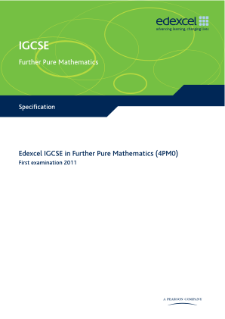Edexcel International GCSE Further Pure Maths 2009 specification
