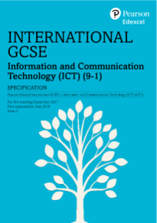 Specification - Pearson Edexcel International GCSE in Information and Communication Technology (ICT)