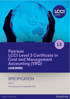LCCI Level 3 Certificate in Cost and Management Accounting specification