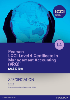 LCCI Level 4 Certificate in Management Accounting specification