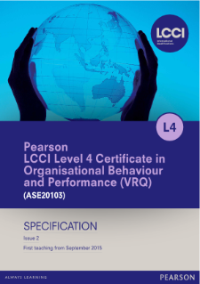 LCCI Level 4 Certificate in Organisational Behaviour and Performance specification