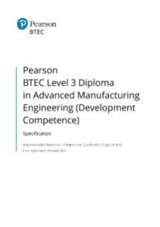 BTEC Level 3 Diploma in Advanced Manufacturing Engineering (Mechatronics Technician) (Development Competence) specification