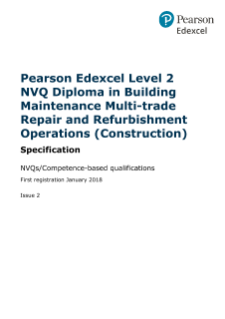 Specification - Pearson Edexcel Level 2 NVQ Diploma in Building Maintenance Multi-trade Repair and Refurbishment Operations (Construction)