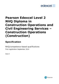 Pearson Edexcel Level 2 NVQ Diploma in Construction Operations and Civil Engineering Services − Construction Operations (Construction) (QCF)
