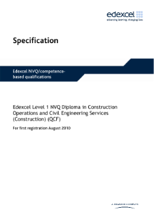 Edexcel Level 1 NVQ Diploma in Construction Operations and Civil Engineering Services specification