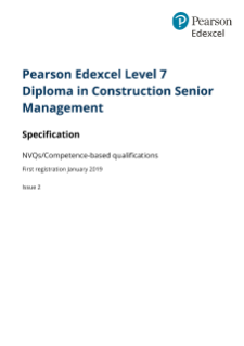 Pearson Edexcel Level 7 NVQ Diploma in Construction Senior Management - Specification