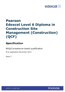 Pearson Edexcel Level 6 NVQ Diploma in Construction Site Management (Construction) (QCF)