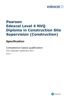 Specification - Edexcel Level 4 NVQ Diploma in Construction Site Supervision (Construction) (QCF)