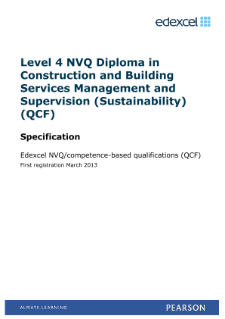 Specification - Edexcel Level 4 NVQ Diploma in Construction and Building Services Management and Supervision (Sustainability) (QCF)