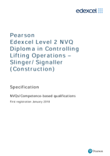 Pearson Edexcel Level 2 NVQ Diploma in Controlling Lifting Operations –Slinger/Signaller (Construction)