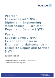 Competence-based qualification in Engineering Maintenance - Escalator Repair and Service (L3) specification