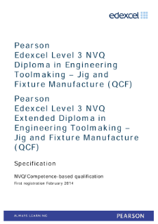 Competence-based qualification in Engineering Toolmaking - Jig and Fixture Manufacture (L3) specification