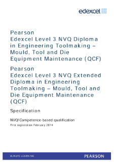 Competence-based qualification in Engineering Toolmaking - Mould, Tool and Die Equipment Maintenance (L3) specification