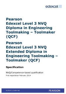 Competence-based qualification in Engineering Toolmaking - Toolmaker (L3) specification