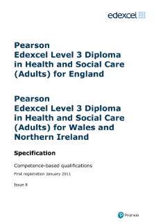 nvq 3 health and social care National vocational qualification  nvq 3 = two or more a levels,  providing health, social and protective services.