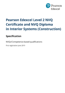 Edexcel Level 2 NVQ Certificate and NVQ Diploma in Interior Systems
