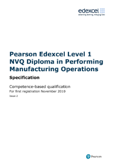 NVQ Diploma in Performing Manufacturing Operations (L1) specification