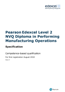 NVQ Diploma in Performing Manufacturing Operations (L2) specification
