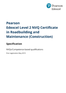 Pearson Edexcel Level 2 NVQ Certificate in Roadbuilding and Maintenance (Construction) - Specification