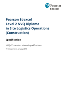Pearson  Edexcel Level 2 NVQ Diploma inSite Logistics Operations (Construction)