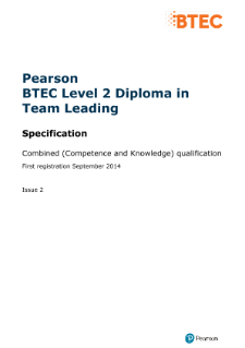 Specification - Pearson BTEC Level 2 Diploma in Team Leading