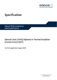 Specification - Pearson Edexcel Level 2 NVQ Diploma in Thermal Insulation (Construction) (QCF)