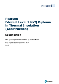 Specification - Edexcel Level 2 NVQ Diploma in Thermal Insulation (Construction) (QCF) from 2014