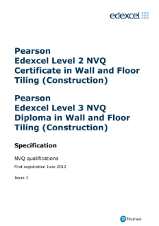 Pearson Edexcel NVQ Certificate in Wall and Floor Tiling (Construction) specification