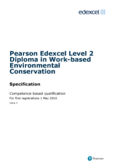 Pearson Edexcel Level 2 Diploma in Work-based Environmental Conservation specification