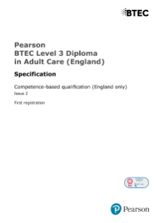 Pearson BTEC Level 3 Diploma in Adult Care (England) QCF specification