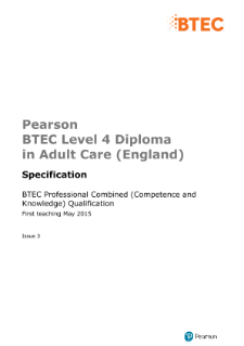 Pearson BTEC Level 4 Diploma in Adult Care (England) QCF specification