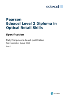 NVQ Diploma in Optical Retail Skills (L2) specification