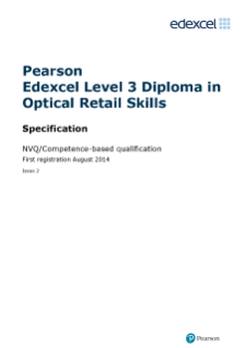 NVQ Diploma in Optical Retail Skills (L3) specification