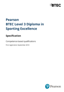Specification -  Pearson BTEC Level 3 Diploma in Sporting Excellence