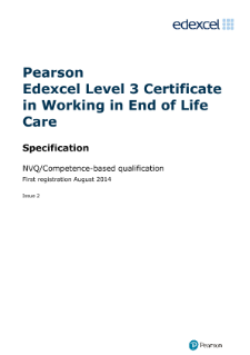Pearson Edexcel Level 3 Certificate in Working in End of Life Care (QCF) specification