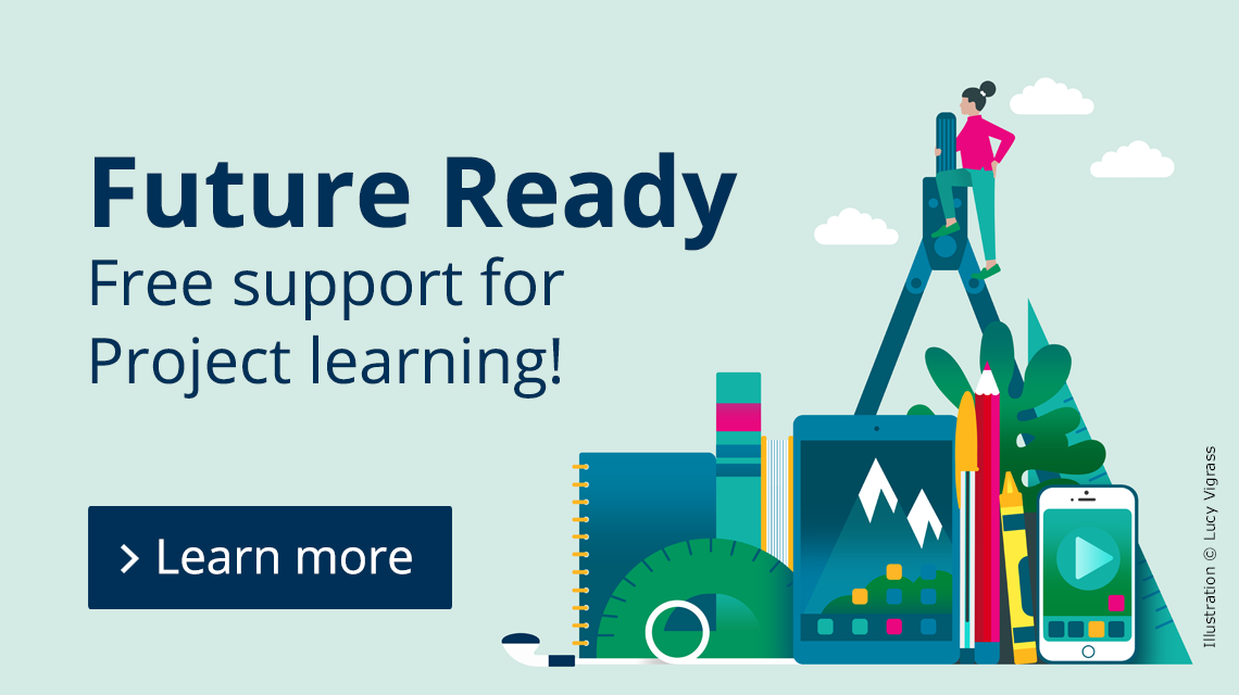 Future Ready - new free support for Project learning
