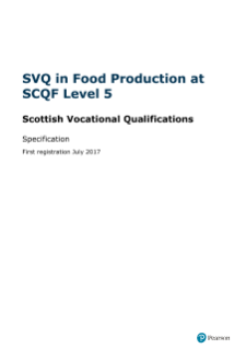 SVQ in Food Production at SCQF Level 5 specification