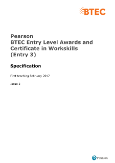 BTEC Entry Level 30-GLH Award in Workskills (Entry 3) specification