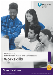 BTEC WorkSkills Entry Level 1 45 GLH Award specification