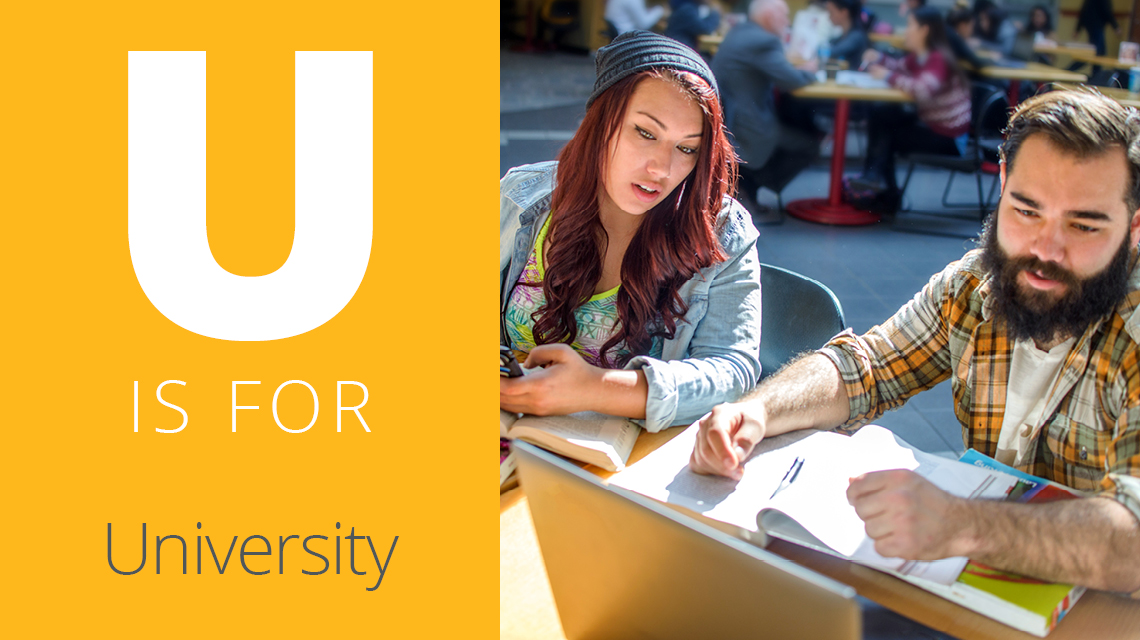 U is for University