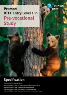 Specification for Pearson BTEC  Entry Level 1 in Pre Vocational Study