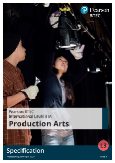 BTEC International Level 3 Production Arts specification