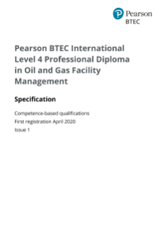 BTEC International Professional for Oil and Gas Facility Management (L4): Specification