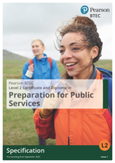 BTEC Level 2 Certificate and Diploma in Preparation for Public Services | Specification